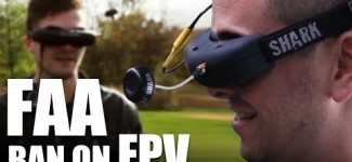 Flite Test- FAA Ban On FPV