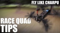 Race Quadcopter Tips – (Fly Like Charpu) | Flite Test