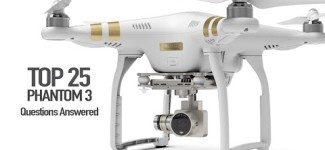 DJI Phantom 3 – Top 25 Questions, Answered!!!