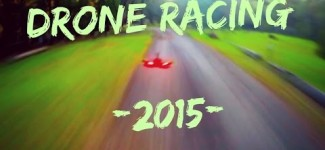 FPV Drone Racing Compilation – 2015