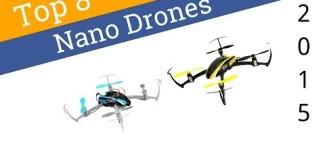 8 Best Nano Drones 2015